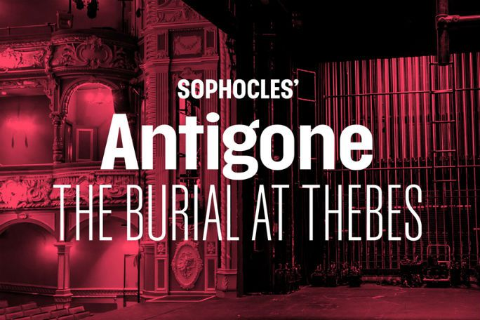 Antigone - The Burial at Thebes Tickets