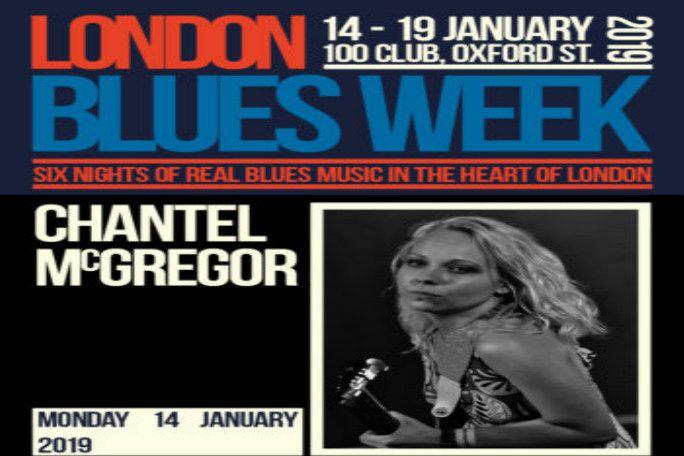 London Blues Week 2019 Present Chantel McGregor Tickets