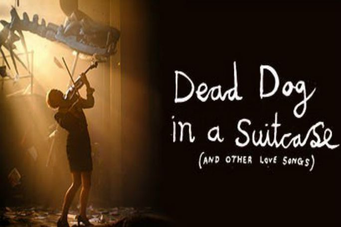 Dead Dog in a Suitcase (and other love songs) Tickets