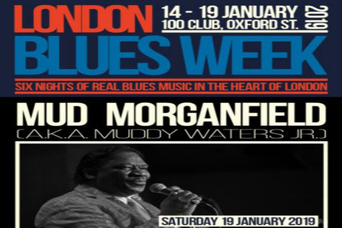 London Blues Week 2019 present Mud Morganfield a.k.a. Muddy Waters Jr.  Tickets