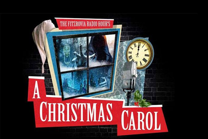 A Christmas Carol - The Fitzrovia Radio Hour Tickets