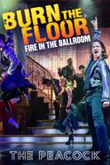 Burn The Floor - Fire in the Ballroom Tickets