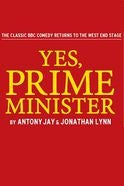 Yes, Prime Minister Tickets