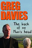 Greg Davies: The Back of My Mum's Head Tickets