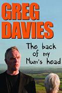 Greg Davies: The Back of My Mum's Head Tickets