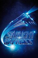 Starlight Express: Llandudno Tickets