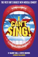 I Can't Sing! The X Factor Musical Tickets