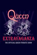 Queen Extravaganza - Oxford  Tickets