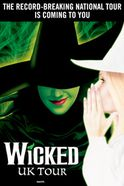 Wicked: Edinburgh Tickets