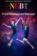 New English Ballet Theatre - Tryst: Devotion and Betrayal Tickets