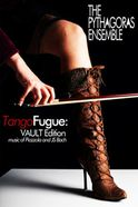 TangoFugue: Vault Edition Tickets