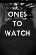 Ones To Watch 2014 Tickets