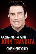 A Conversation With John Travolta Tickets