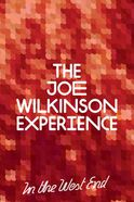 The Joe Wilkinson Experience Tickets