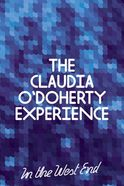 The Claudia O'Doherty Experience Tickets