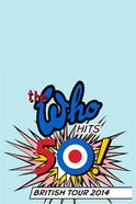 The Who Hits 50! British Tour 2014 - VIP Experiences: O2 Arena Tickets