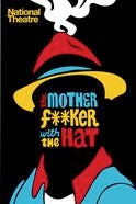 The Motherf**ker With The Hat Tickets