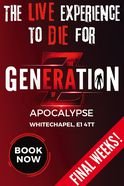 The Generation Of Z: Apocalypse Tickets