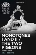 Monotones I & II / The Two Pigeons Tickets