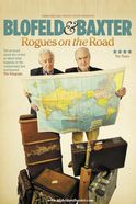 Blofeld And Baxter: Rogues On The Road Tickets