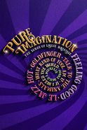 Pure Imagination Tickets