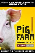 Pig Farm  Tickets