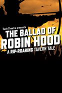 The Ballad of Robin Hood Tickets