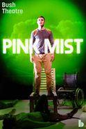 Pink Mist Tickets