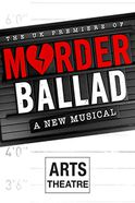 Murder Ballad Tickets