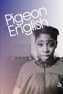 Pigeon English - National Youth Theatre Tickets
