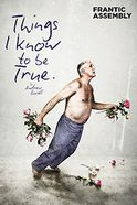 Things I Know To Be True Tickets