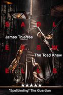 The Toad Knew - James Thiérrée Tickets