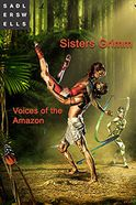Voices of the Amazon - Sisters Grimm Tickets