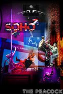 SOHO - Circus, Street Dance, Theatre Tickets