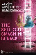 Alice's Adventures Underground Tickets