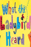 What The Ladybird Heard Tickets