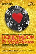 Honeymoon in Vegas the Musical in Concert Tickets