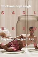 Shobana Jeyasingh Dance - Bayadere -The Ninth Life Tickets