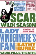 Lady Windermere's Fan Tickets