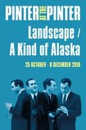 Landscape / A Kind of Alaska / Monologue  Tickets