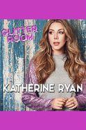 Katherine Ryan: Glitter Room Tickets