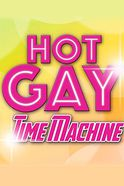 Hot Gay Time Machine Tickets