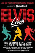 Elvis Lives Tickets