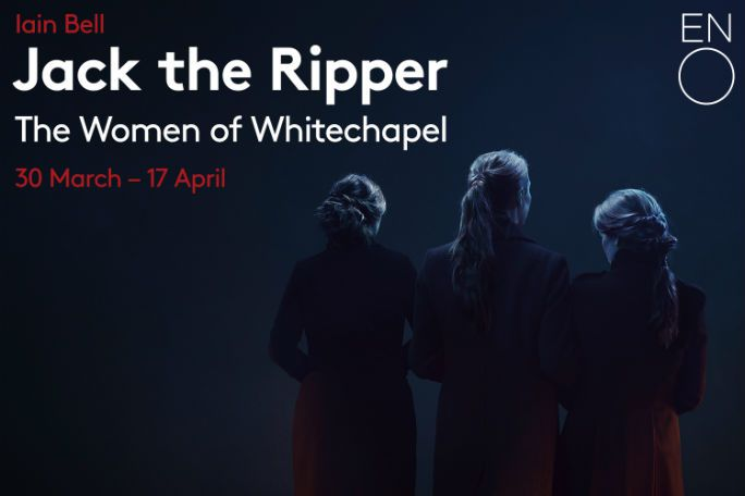 Jack the Ripper - ENO Tickets
