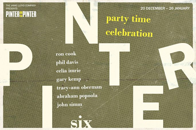 Pinter Six: Party Time / Celebration Tickets