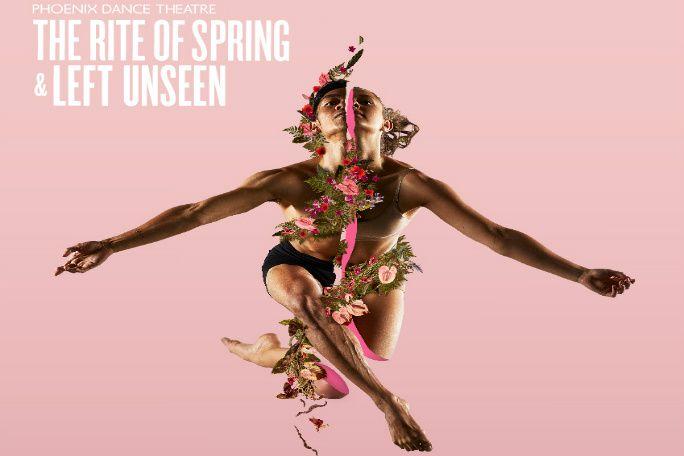 Phoenix Dance Theatre: The Rite of Spring/Left Unseen Tickets
