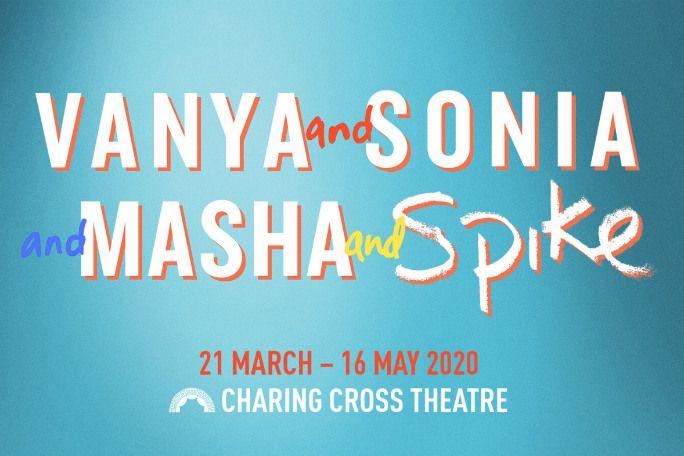 Vanya and Sonia and Masha and Spike Tickets