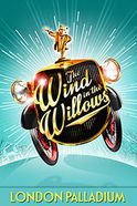 The Wind in the Willows - Palladium Tickets