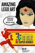 The Art of the Brick: DC Super Heroes Tickets