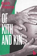Of Kith and Kin Tickets